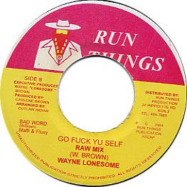Wayne Lonesome - Run Tings