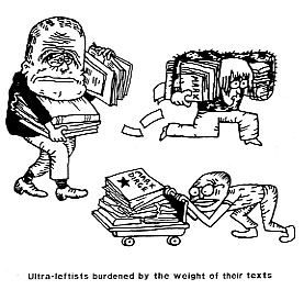 Ultra-Leftists burdened by the weight of their texts. Cartoon by Paul Petard