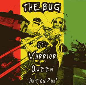The Bug featuring Warrior Queen - Aktion Pak (Rephlex)